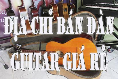 Địa Chỉ Bán Đàn Guitar Giá Rẻ TPHCM - MAMBO